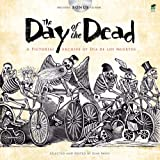 The Day of the Dead: A Pictorial Archive of Dia de Los Muertos (Dover Pictorial Archives)
