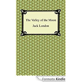 The Valley of the Moon [with Biographical Introduction]