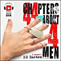 44 Chapters About 4 Men Audiobook by BB Easton Narrated by Ramona Master