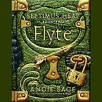 Septimus Heap, Book Two: Flyte Hörbuch von Angie Sage Gesprochen von: Gerard Doyle