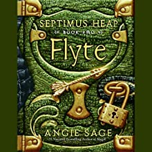 Flyte: Septimus Heap, Book Two Audiobook by Angie Sage Narrated by Gerard Doyle
