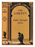 On Liberty (0742542467) by Mill, John Stuart