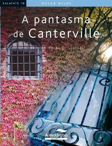Oscar Wilde - A pantasma de Canterville (Kalafate) (Galician Edition)