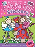 Fairy Land Activity Fun Stickers (Books in Action)