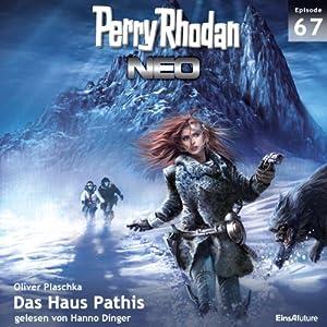 Das Haus Pathis (Perry Rhodan NEO 67) Hörbuch