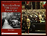 Hitler's Chariots: Mercedes-benz 770k Grosser Parade Car