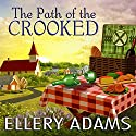 The Path of the Crooked: Hope Street Church Mysteries Series #1 Hörbuch von Ellery Adams Gesprochen von: Cris Dukehart