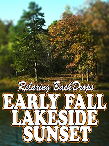 Relaxing Backdrops Early Fall Lakeside Sunset