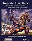 Imperial Gazetteer: Ghouls and Vampires of the Midgard Campaign Setting (098431590X) by Baur, Wolfgang