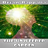 img - for The Unweeded Garden: The Prequel to No One's Legacy book / textbook / text book