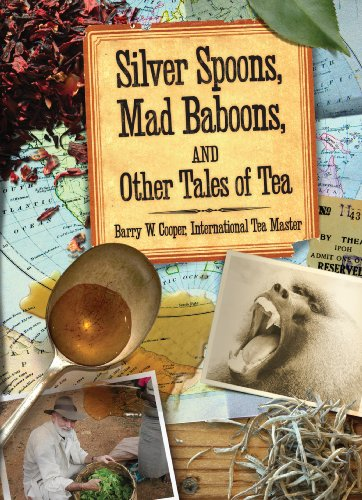 silver-spoons-mad-baboons-and-other-tales-of-tea-english-edition