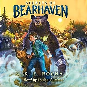 Bearhaven, Book 1: Secrets of Bearhaven Audiobook