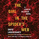 The Girl in the Spider's Web: A Lisbeth Salander Novel - Millennium Series, Book 4 (       UNABRIDGED) by David Lagercrantz Narrated by Simon Vance