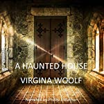 A Haunted House | Virginia Woolf