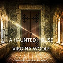 A Haunted House Audiobook by Virginia Woolf Narrated by Phillip J Mather