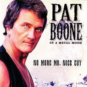 In A Metal Mood - No More Mr Nice Guy