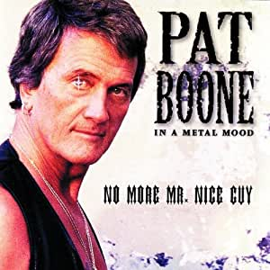 In A Metal Mood - No More Mr Nice Guy