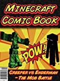 Minecraft Comic Book: Creeper vs. Enderman - The Mob Battle