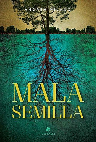 Mala Semilla