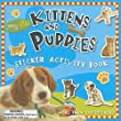 Kittens and Puppies Sticker Activity Book (Busy Kids (Paperback))