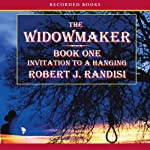 Invitation to a Hanging: The Widowmaker, Book 1 | Robert Randisi