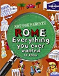 Lonely Planet Not for Parents Rome: E...