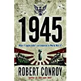 1945by Robert Conroy