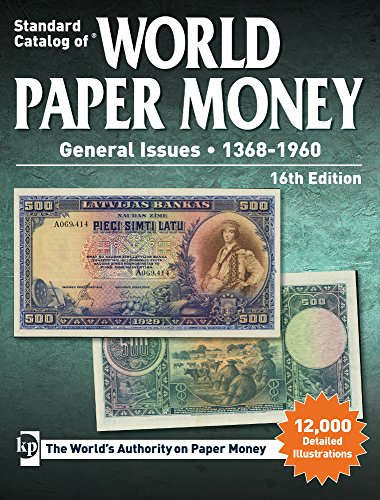 Standard Catalog of World Paper Money, General Issues, 1368-1960 (World Paper Currency compare prices)
