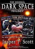 Dark Space: The Original Trilogy (Books 1-3) (English Edition)