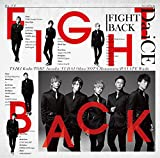 FIGHT BACK(初回限定盤A)(DVD付)/SHIROSE from WHITE JAM