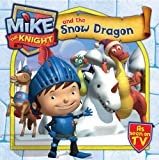 SIMON&SCHUSTER CHILDREN'S Mike the Knight and the Snow Dragon