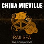 Railsea | China Mieville