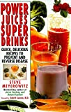 img - for Power Juices, Super Drinks book / textbook / text book