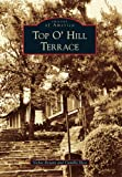 Top O' Hill Terrace (Images of America)