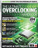 The Ultimate Overclocking Handbook PC Format
