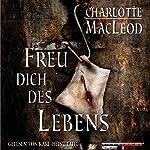 Freu dich des Lebens | Charlotte MacLeod