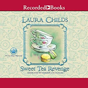 Sweet Tea Revenge | [Laura Childs]