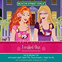 Freaked Out: Beacon Street Girls #7 Audiobook by Annie Bryant Narrated by Emily Janice Card