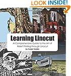 Learning Linocut: A Comprehensive Gui...