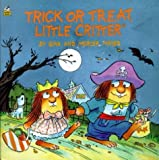 img - for Trick or Treat, Little Critter by Mercer Mayer (1993-08-01) book / textbook / text book