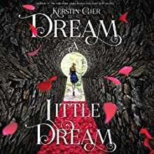 Dream a Little Dream: The Silver Trilogy (       UNABRIDGED) by Kerstin Gier Narrated by Marisa Calin