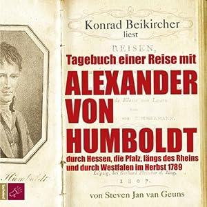 Tagebuch einer Reise mit Alexander von Humboldt Hörbuch