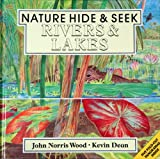 img - for RIVERS AND LAKES-NATURE HIDE A (Nature Hide & Seek) book / textbook / text book