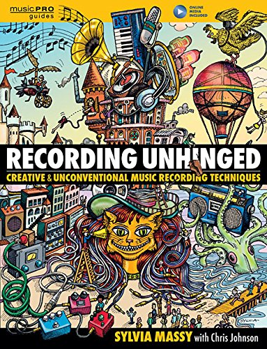 recording-unhinged-creative-and-unconventional-music-recording-techniques-bk-online-media-music-pro-
