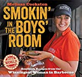 Smokin in the Boys Room: Southern Recipes from the Winningest Woman in Barbecue