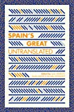Spain's Great Untranslated (0988905108) by Fernando Aramburu