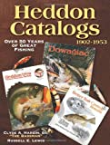 img - for Heddon Catalogs 1902-1953: Over 50 Years of Great Fishing book / textbook / text book