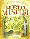 Il museo dei misteri. Maths Quest