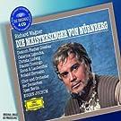Wagner : Les Ma�tres Chanteurs de Nuremberg