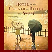Hotel on the Corner of Bitter and Sweet: A Novel | [Jamie Ford]
